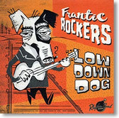 """Low Down Dog"" blues CD by Frantic Rockers"
