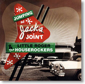 """""""Jumping At Jack's Joint"""" blues CD by Little Roger & The Houserockers"""