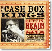 """""""Cuttin' Heads Live At The Cuda Cafe"""" blues CD by The Cash Box Kings"""