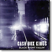 """Black Night Fallin"" blues CD by Cash Box Kings"