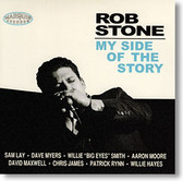 """""""My Side of The Story"""" blues CD by Rob Stone"""