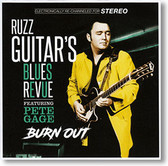 """Burn Out"" blues CD by Ruzz Guitar's Blues Revue"