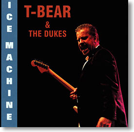 """""""Ice Machine"""" blues CD by T-Bear & The Dukes"""