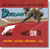 """Dance or Die"" surf CD by The Doltones"