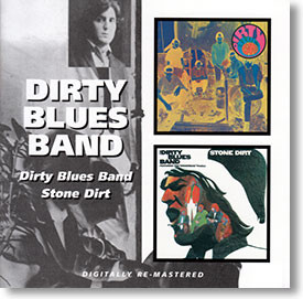 """""""Self Titled & Stone Dirt"""" blues CD by Dirty Blues Band"""