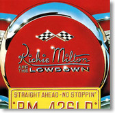 Richie Milton and The Lowdown - Straight Ahead - No Stoppin'