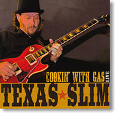 """""""Cookin' With Gas Live"""" blues CD by Texas Slim"""