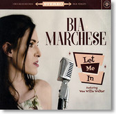 """Let Me In"" blues CD by Bia Marchese"