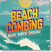 """""""Beach Combing"""" surf CD by Blue Wave Theory"""