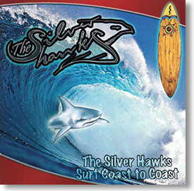 """Surf Coast To Coast"" surf CD by The Silver Hawks"