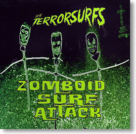 """""""Zomboid Surf Attack"""" surf CD by The Terrorsurfs"""