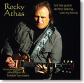 """Let My Guitar Do The Talking"" blues CD by Rocky Athas"