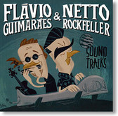 """Sound Tracks"" blues CD by Flávio Guimarães & Netto Rockfeller"