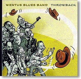 """""""Throwback"""" blues CD by Wentus Blues Band"""