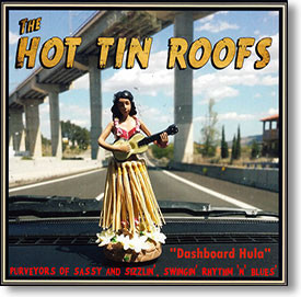 """""""Dashboard Hula"""" blues CD by The Hot Tin Roofs"""
