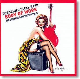 """""""Body of Work"""" blues CD by Downchild Blues Band"""