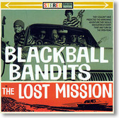 """""""The Lost Mission"""" surf CD by Blackball Bandits"""