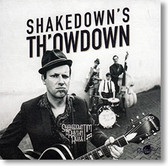 """Shakedown's Th'owdown"" blues CD by Shakedown Tim and The Rhythm Revue"