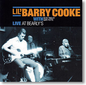 """Live At Bearlys"" blues CD by Lil' Barry Cooke"