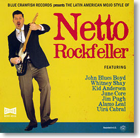 """""""The Latin American Mojo Style Of"""" blues CD by Netto Rockfeller"""