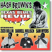 """Texas Blues Revue"" blues CD by Hash Brown"