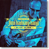 """Blue Slide"" blues CD by Jimi Barbiani Band"
