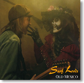 """""""Old Mexico"""" surf CD by Surf Lords"""