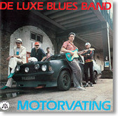 """""""Motorvating"""" blues CD by De Luxe Blues Band"""