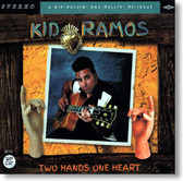 Kid Ramos - Two Hands One Heart