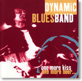 Dynamic Blues Band - One More Kiss & One More Beer