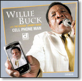 Willie Buck with The Rockin' Johnny Band - Cell Phone Man