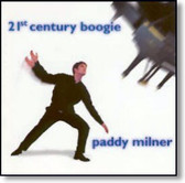 Paddy Milner - 21st Century Boogie