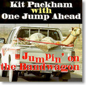 Kit Packham with One Jump Ahead - Jumpin' on The Bandwagon