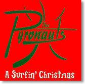 The Pyronauts - A Surfin' Christmas