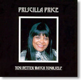 Priscilla Price - You Better Watch Yourself