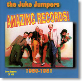 The Juke Jumpers - Amazing Records 1980 - 1981