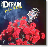 D Train - Go For It Baby