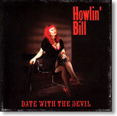 Howlin' Bill - Date With The Devil