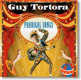 Guy Tortora - Prodigal Songs