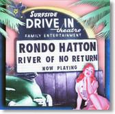 Rondo Hatton - River of No Return