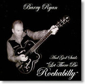 """Barry Ryan - And God Said """"Let There Be Rockabilly"""""""