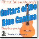 Chris Brian Gussa - Guitars of The Blue Cantina
