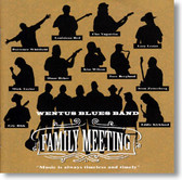 Wentus Blues Band - Family Meeting