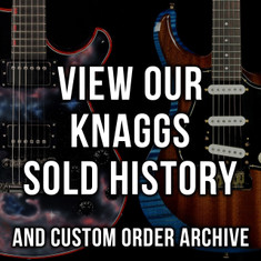 Knaggs Sold History & Custom Order Archive