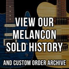 Melancon Sold History & Custom Order Archive