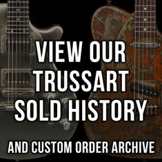 James Trussart Sold History & Custom Order Archive