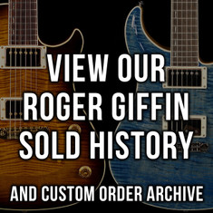 Roger Giffin Sold History & Custom Order Archive