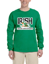 Men's Long Sleeve I Do My Own Irish Stunts St Patrick's