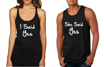 Couple Tank Top I Said She Said Yes Love Engagement Top