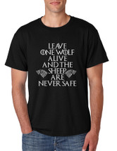 Men's T Shirt Leave One Wolf Alive Sheep Are Never Safe